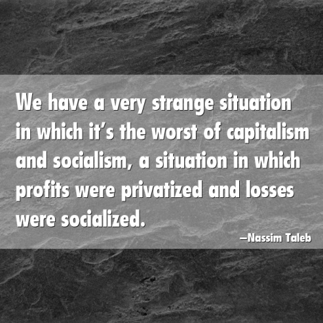 very worst of capitalism and socialism