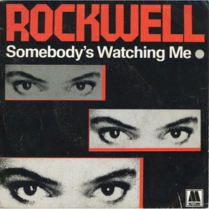 05-rockwell-somebodys-watching-me_thelavalizard1